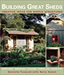 Building Great Sheds: Creative Ideas...