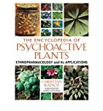 [(The Encyclopedia of Psychoactive Plants: Ethnopharmacology and Its Applications)] [Author: Christian Rätsch] published on (April, 2005) - Park Street Press,U.S. - 25/04/2005