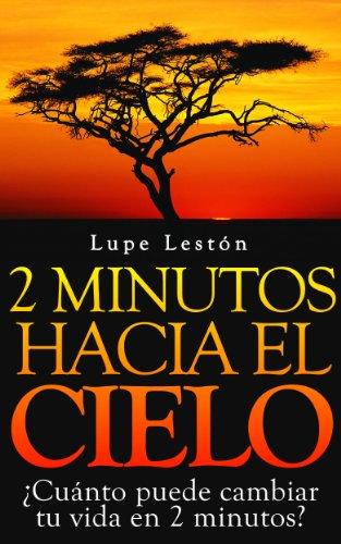 2 minutos hacia el cielo por Guadalupe Lestón Suárez