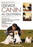L'élevage canin au quotidien