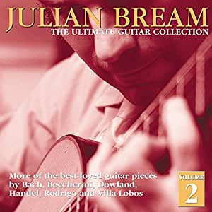 Julian Bream - The Ultimate guitar Collection vol. 2 [Import USA]