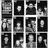 Rough Trade Counter Culture 09