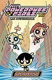 Las Supernenas: La Serie Clásica 1.Superpoderosas