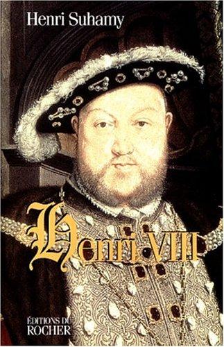 Henri VIII par Henri Suhamy (Broché)