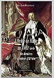 L'Ordre de Malte au XVIIIe siècle: Des dernières splendeurs à la ruine (Mediterrannee)