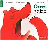 Ours veut faire la sieste / Thomas Baas | Baas, Thomas. Illustrateur
