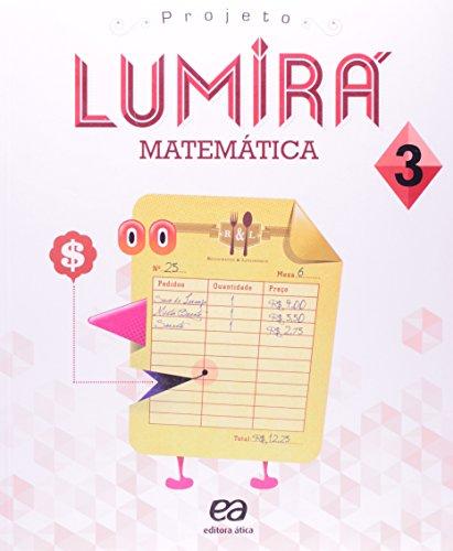 Projeto Lumir. Matemtica. 3 Ano (Em Portuguese do Brasil)