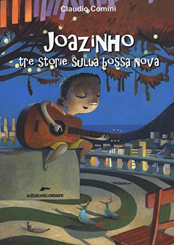 joazinho-tre-storie-sulla-bossa-nova
