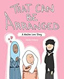 That Can Be Arranged: A Muslim Love Story (English Edition)