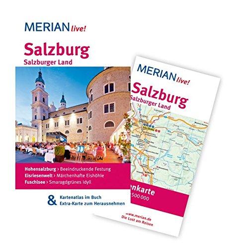 Salzburg Salzburger Land: MERIAN live!  Mit Kartenatlas im Buch und Extra-Karte zum Herausnehmen