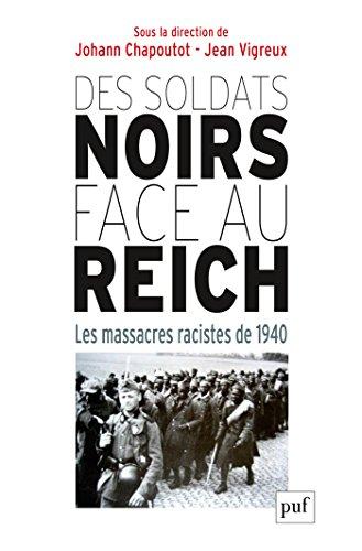 En ligne téléchargement Des soldats noirs face au Reich: Les massacres racistes de 1940 pdf