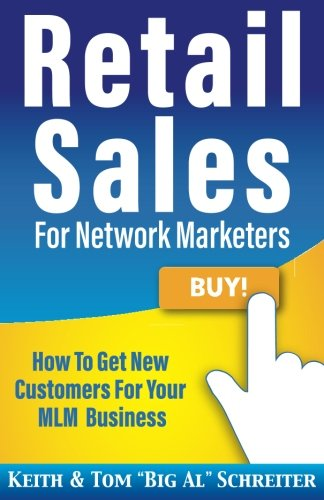 retail-sales-for-network-marketers-how-to-get-new-customers-for-your-mlm-business