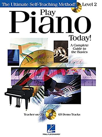 Play Piano Today! - Level 2: A Complete Guide to the Basics [With CD with 69 Full-Demo Tracks] (Play Today Level