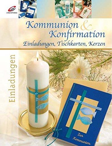 Kommunion & Konfirmation: Einladungen, Tischkarten, Kerzen