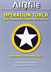 Operation Torch: The Invasion of French North Africa (November to December 1942) (Camouflage and Markings)