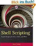Shell Scripting: Expert Recipes for L...