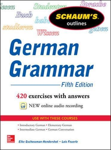 Schaum's Outline of German Grammar, 5th Edition (Schaums' Humanities Social Science)