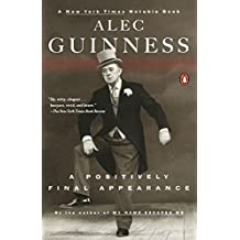 A Positively Final Appearance by Alec Guinness (2001-11-01)