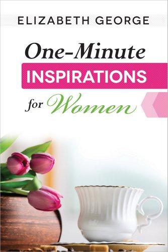 One-Minute Inspirations for Women por Elizabeth George