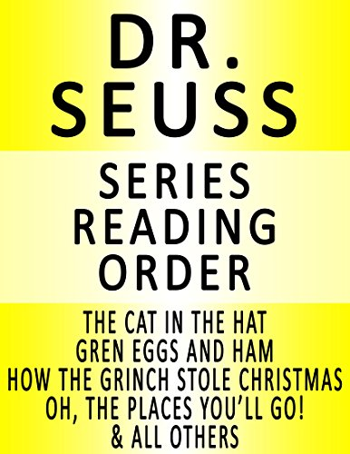 EADING ORDER (SERIES LIST) - IN ORDER: THE CAT IN THE HAT, HOW THE GRINCH STOLE CHRISTMAS, GREEN EGGS AND HAM & MANY MORE! (English Edition) ()