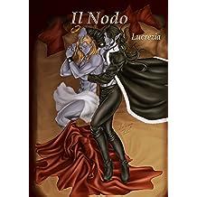 Il Nodo (Nove Lune Nalee Vol. 3)