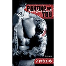 Fighting for you – Nur für dich
