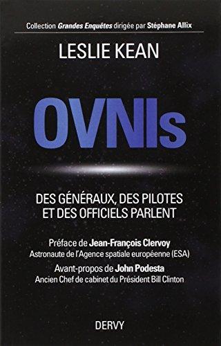 OVNIs : Des généraux, des pilotes et des officiels parlent
