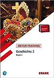 STARK Abitur-Training - Geschichte Band 2 - Bayern