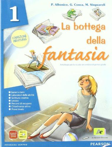 La bottega della fantasia. Un libro per fare e per vedere-Il mito e l'epica-Fascicolo Invalsi. Per la Scuola media. Con espansione online: 1