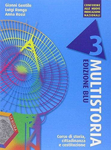 Multistoria. Ediz. blu. Per le Scuole superiori: 3