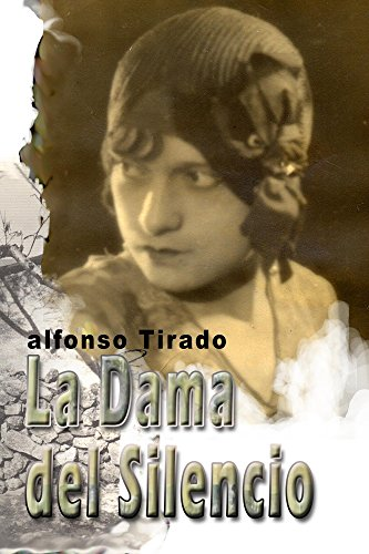 La Dama del Silencio por Alfonso Tirado