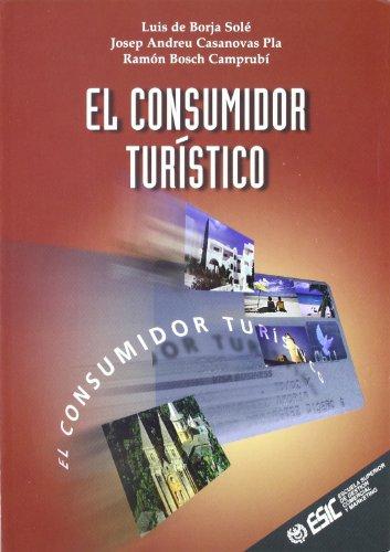 El consumidor turístico (Libros profesionales)