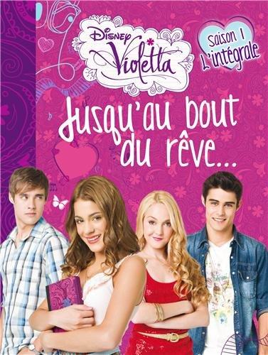 Violetta : Jusqu'au bout du rêve...