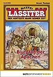 Lassiter 2380 - Western: Blutpfad der Apachen