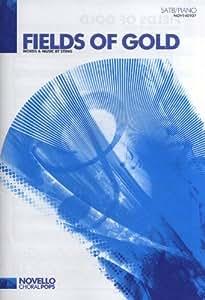 Sting: Fields Of Gold (SATB/Piano). Für SATB (Gemischter Chor), Klavierbegleitung