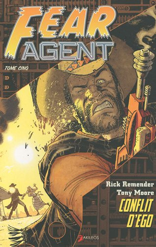 Fear Agent, Tome 5 :