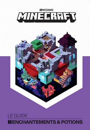 Minecraft, le guide Enchantements & Potions par Collectif
