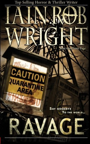 Ravage by Iain Rob Wright (2013-05-30)