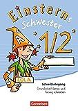 Einsterns Schwester - Erstlesen - Bisherige Ausgabe: 1. Schuljahr - Schreiblehrgang'Grundschrift lernen und flüssig schreiben'