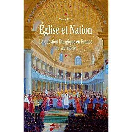 Église et Nation: La question liturgique en France au XIXe siècle (Histoire)