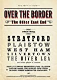 Over the Border: The Other East End