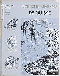 Contes et légendes de la Suisse