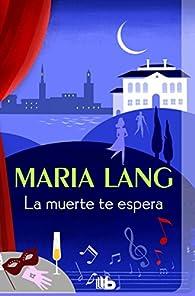 La muerte te espera par Maria Lang