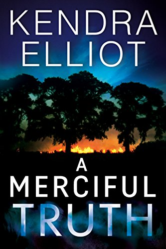 A Merciful Truth (Mercy Kilpatrick Book 2) by Kendra Elliot