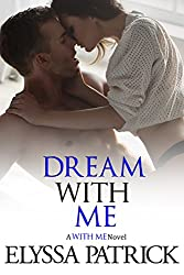 Dream With Me (With Me Book 4) (English Edition)