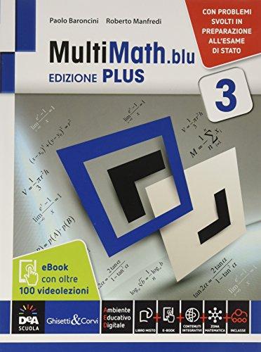 Multimath blu. Ediz. plus. Con videolezioni. Per le Scuole superiori. Con e-book. Con espansione online: 1