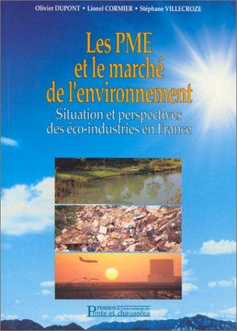 Les PME et le marché de l'environnement : Situation et perspectives des éco-industries en France (Geotechnique)