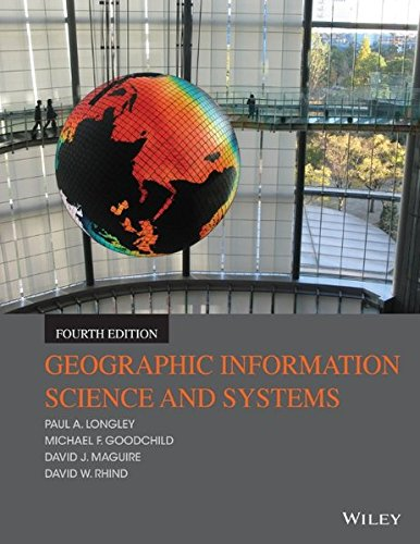 Geographic Information Systems and Science 4E