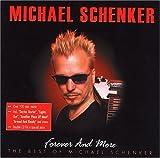 Songtexte von Michael Schenker - Forever and More - The Best of Michael Schenker