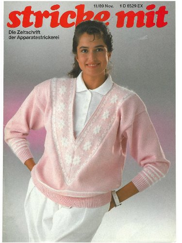 Strickmaschinen-Zeitschrift Stricke Mit, Ausgabe 1989/11 (Zeitschrift für Maschinenstricken Stricke Mit 198911) (Strickmaschine Stricken)